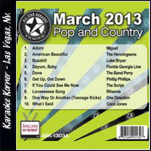 Karaoke Korner - March 2013 Pop and Country Hits Volume A