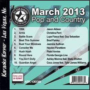Karaoke Korner - March 2013 Pop and Country Hits Volume B