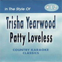 Karaoke Korner - Trisha Yearwood & Patty Loveless