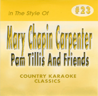 Karaoke Korner - Mary Chapin Carpenter / Pam Tillis and Friends
