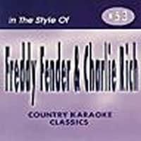 Karaoke Korner - FREDDY FENDER  & CHARLIE   RICH