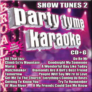 Karaoke Korner - PARTY TYME KARAOKE - SHOW TUNES 2
