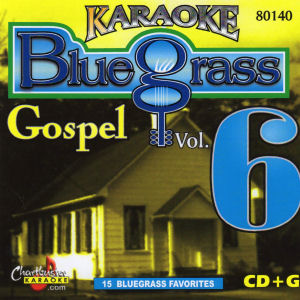 Karaoke Korner - Bluegrass/Gospel Vol. 6
