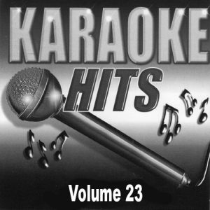 Karaoke Korner - Karaoke Hits  Vol. 23