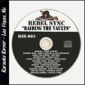 "Karaoke Korner - REBEL SYNC Vol. 3 ""RAIDING THE VAULTS"""