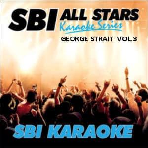 Karaoke Korner - GEORGE STRAIT  VOL.3