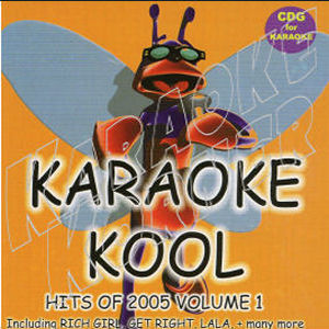 Karaoke Korner - Karaoke Kool Hits of 2005 Vol 1