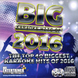 mbh2016 - Mr Entertainer Big Karaoke Hits of 2016