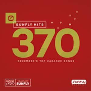sf370 - Sunfly Karaoke Hits CDG Vol 370