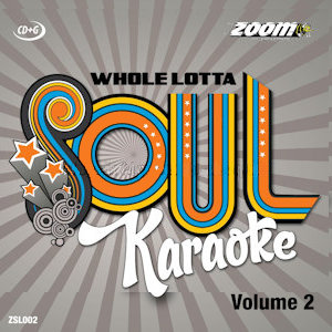 zsl002 - Zoom Karaoke A Whole Lotta Soul CD+G Vol 2