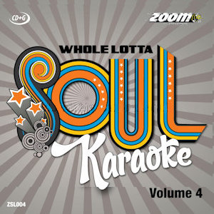 zsl004 - Zoom Karaoke A Whole Lotta Soul CD+G Vol 4