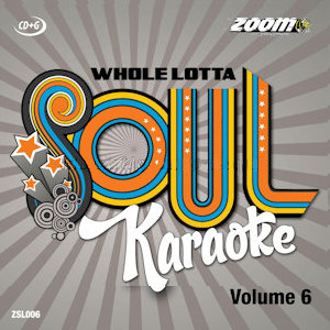 zsl006 - Zoom Karaoke A Whole Lotta Soul CD+G Vol 6