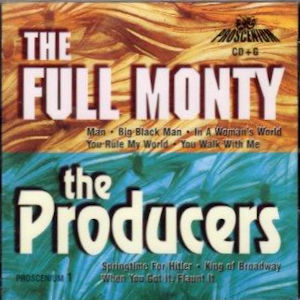 jtgPro1 - PROSCENIUM 1 - THE FULL MONTY & THE PRODUCERS