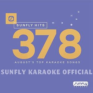 sf378 - Sunfly Karaoke Hits Vol 378