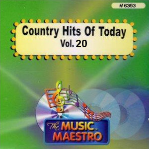 MM6353 - COUNTRY HITS OF TODAY  VOL. 20