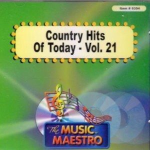 MM6354 - COUNTRY HITS OF TODAY  VOL. 21