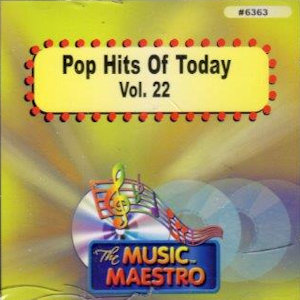 MM6363 - POP HITS OF TODAY- VOL. 22