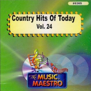 MM6365 - COUNTRY HITS OF TODAY  VOL. 24