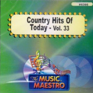 MM6395 - COUNTRY HITS OF TODAY – VOL. 33