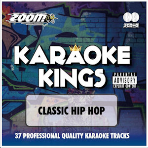 zkk01 - Zoom Karaoke Kings Vol 1 - Classic Hip Hop