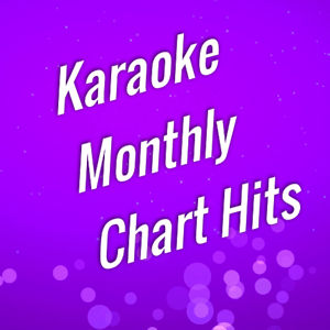 Karaoke Monthly Chart Hits