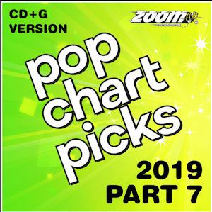zpcp1907 - Zoom Karaoke Pop Chart Picks Hits of 2019 Part 7