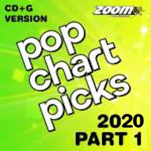 zpcp2001 - Karaoke Pop Chart Picks - Hits of 2020 Part 1