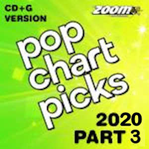 zpcp2003 - Karaoke Pop Chart Picks - Hits of 2020 Part 3